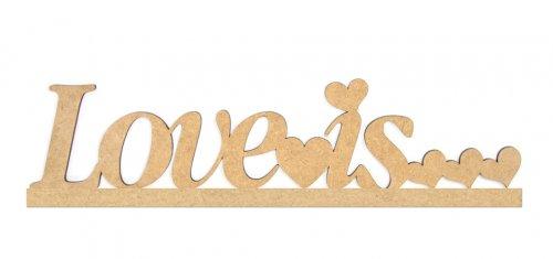 "Заготовка надпись ""Love is"""